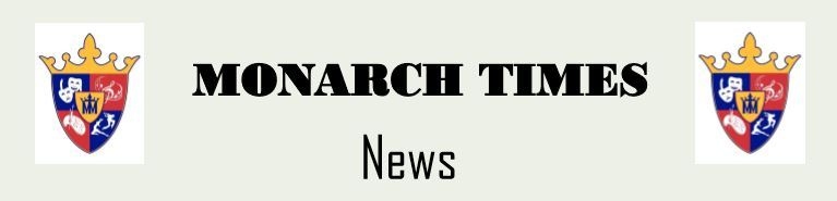 Monarch Times Newspaper, Issue 2:  Click here to read the newsletter.