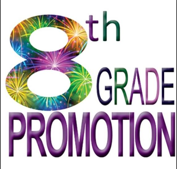 8th Grade Promotion:  Click here to download a copy of the promotion letter.