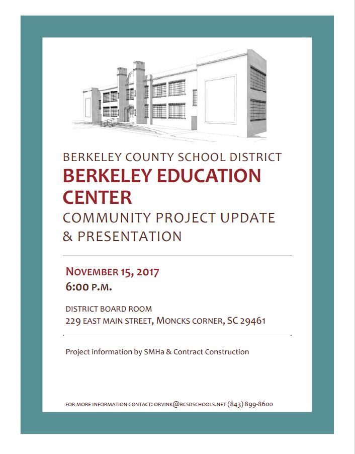 <center>BCSD to host Berkeley Education Center Community Project Update November 15, 2017 </center>