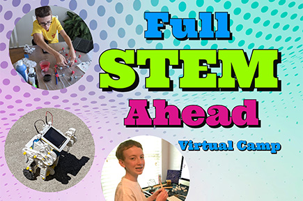 Full STEM Ahead Virtual Camp