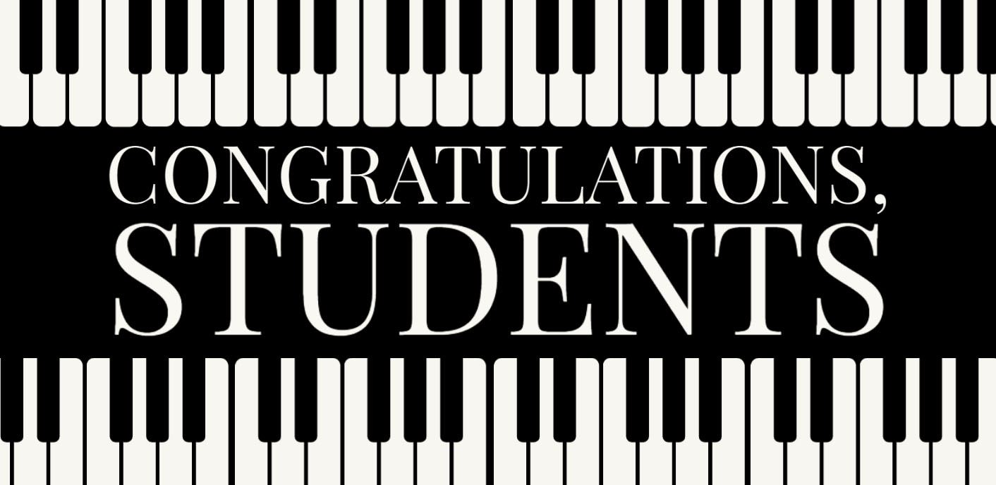 "piano graphic that reads ""congratulations students"""