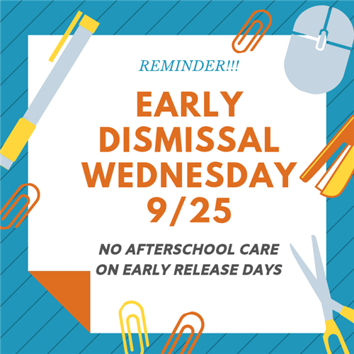 Early Dismissal 9/25